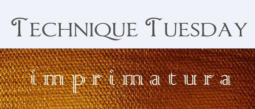 Technique Tuesday Imprimatura